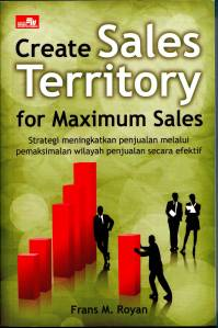 CREATE SALES TERRITORY FOR MAXIMUM SALES